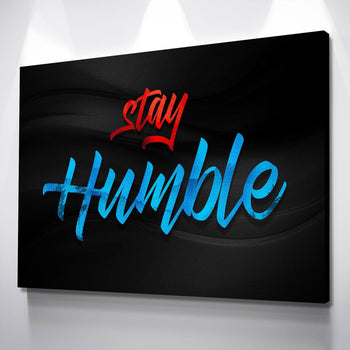 Stay Humble Canvas Set