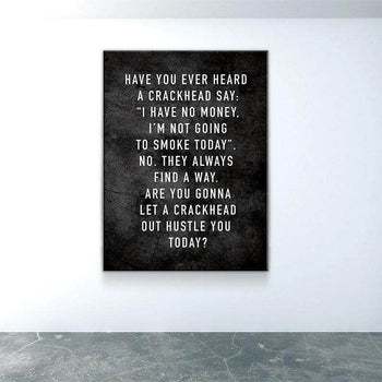 Crackhead Motivation Canvas Set