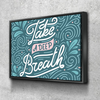 Take A Deep Breath 11 x 14 Canvas Set