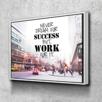 Never Dream for Success Canvas Set