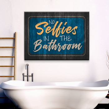 No Bathroom Selfies Canvas Set