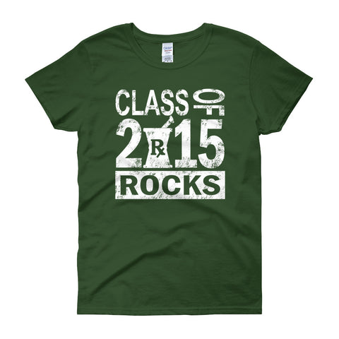 Class of 2015 Rocks Women's short sleeve t-shirt