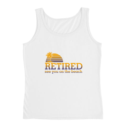 Retired. See you on beach Ladies' Tank