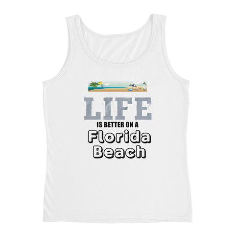 Life is Better on a Florida Beach Ladies' Tank