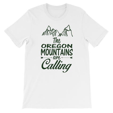 The Oregon Mountains are Calling Short-Sleeve Unisex T-Shirt