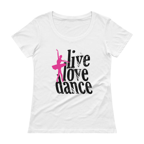 Live Love Dance Ladies' Scoopneck T-Shirt