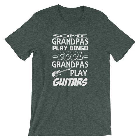 """Some Grandpas Play Bingo, Cool Grandpas Play Guitar"" Short-Sleeve Unisex T-Shirt"