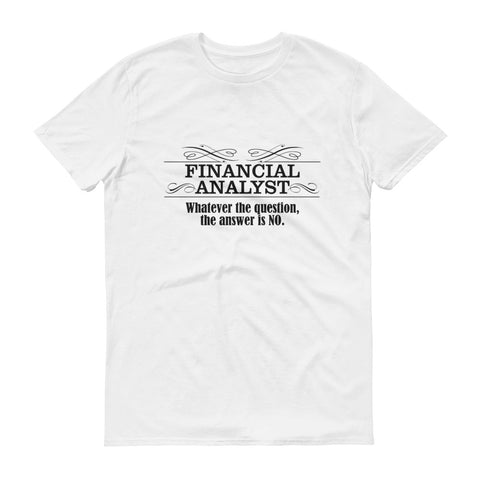 Financial Analyst Short-Sleeve T-Shirt