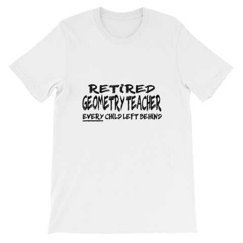 Retired Geometry Teacher Short-Sleeve Unisex T-Shirt