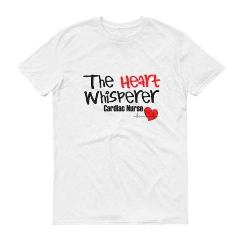 The Heart Whisperer Cardiac Nurse Short-Sleeve T-Shirt