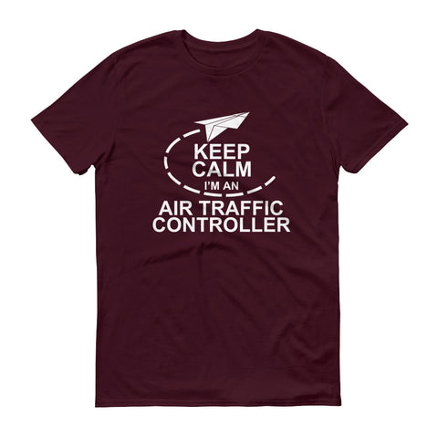 Keep Calm I'm an Air Traffic Controller Short-Sleeve T-Shirt