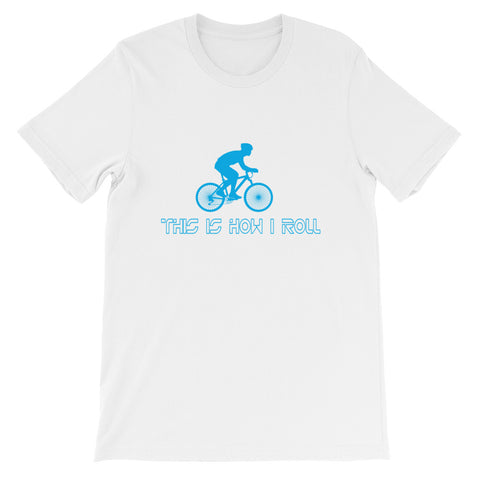 This is How I Roll Short-Sleeve Unisex T-Shirt
