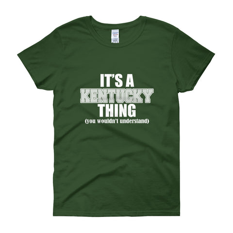 It's a Kentucky Thing Women's short sleeve t-shirt