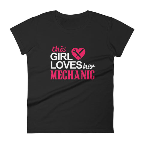 This Girl Loves Her Mechanic Women's short sleeve t-shirt