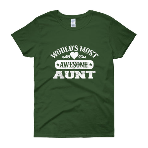 World's Most Awesome Aunt Women's short sleeve t-shirt