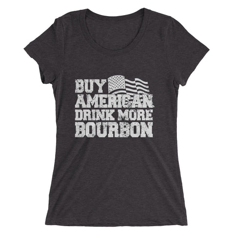 Buy American Drink More Bourbon Ladies' short sleeve t-shirt