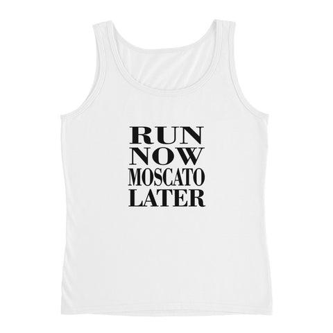 Run Now Moscato Later Ladies' Tank