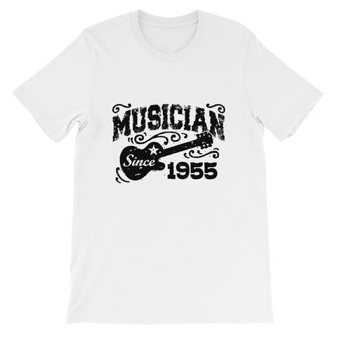 Musician since 1955 Short-Sleeve Unisex T-Shirt