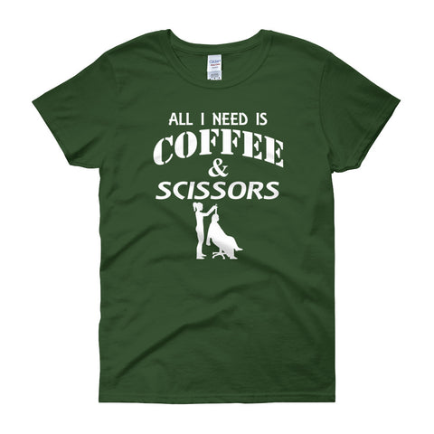 All I Need is Coffee & Scissors Women's short sleeve t-shirt