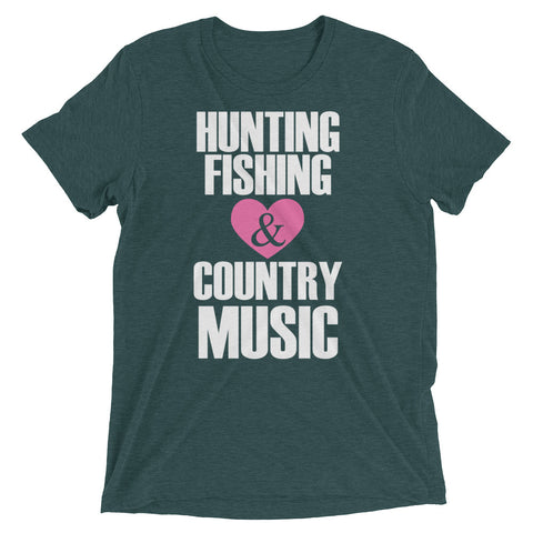 Hunting, Fishing, Country Music Short sleeve t-shirt