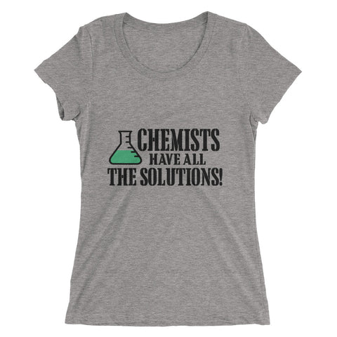Chemists Have All The Solutions Ladies' short sleeve t-shirt