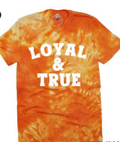 Loyal and True tie dye top