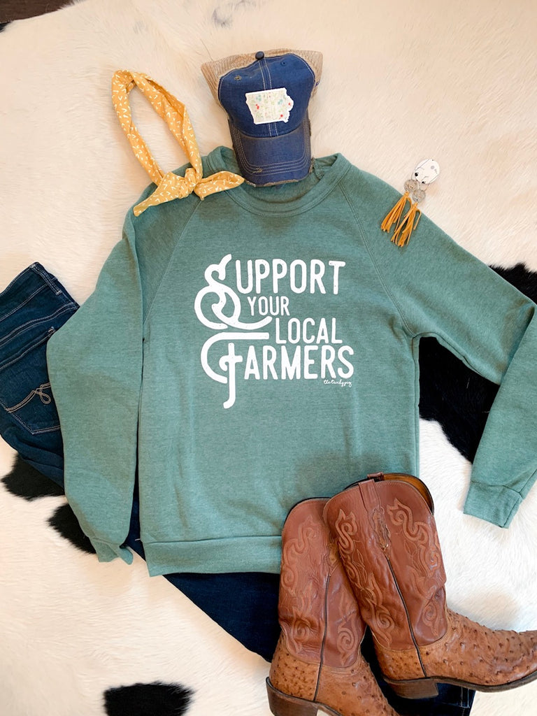 Support Your Local Farmers - sweatshirt