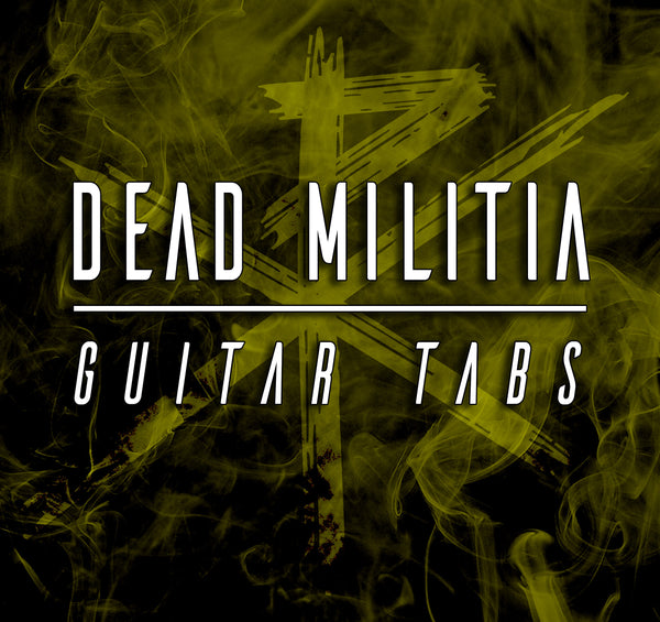 Dead Militia - Guitar TAB Download