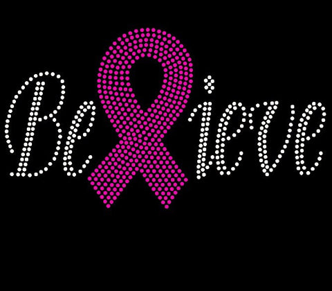 Believe with Pink Ribbon Rhinestone T-Shirt - BlingThatSingsBoutique