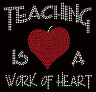 Teaching is a Work of Heart Rhinestone T-Shirt