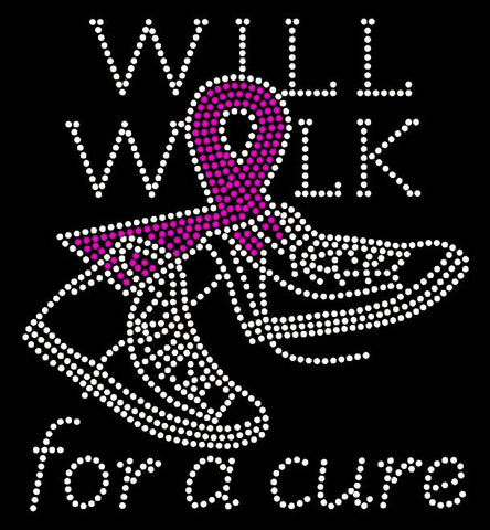 Will Walk For The Cure Breast Cancer Awareness Rhinestone T-Shirt - BlingThatSingsBoutique