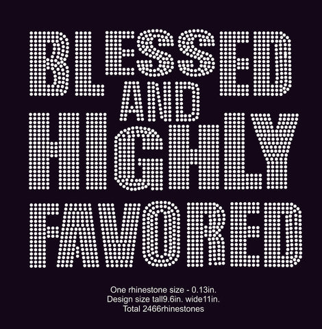 Blessed & Highly Favored Rhinestone Digital Download