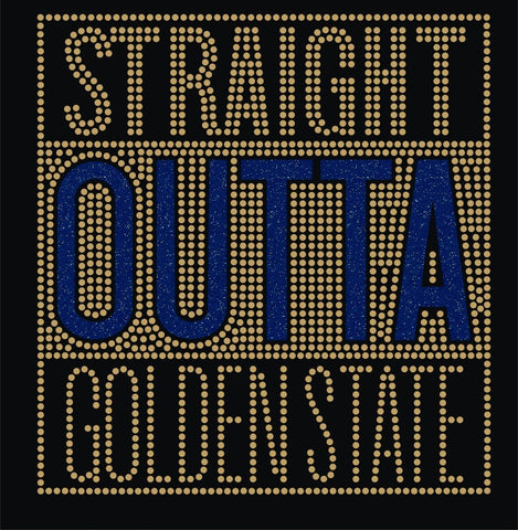 Straight Outta Of Golden State Rhinestone Apparel