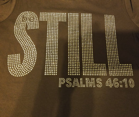 Be Still(Psalm 46:10) Rhinestone T-Shirt
