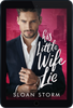 Image of His Little Wife Lie: A Billionaire Fake Marriage Romance