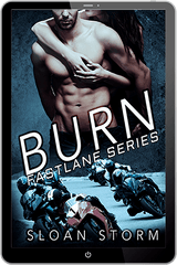 Burn: Bad Boy Racing Romance (Fastlane Series)