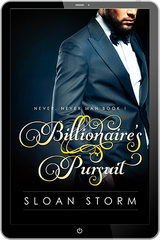 Billionaire's Pursuit (Never Never Man Series Book 1)