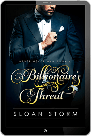 Billionaire's Threat (Never Never Man Series Book 4)