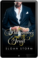 Billionaire's Trust (Never Never Man Series Book 5)