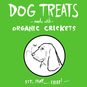 Cricket Dog Treats (SOLD OUT)