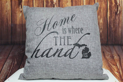 Throw Pillow (Home is where the hand is) Grey