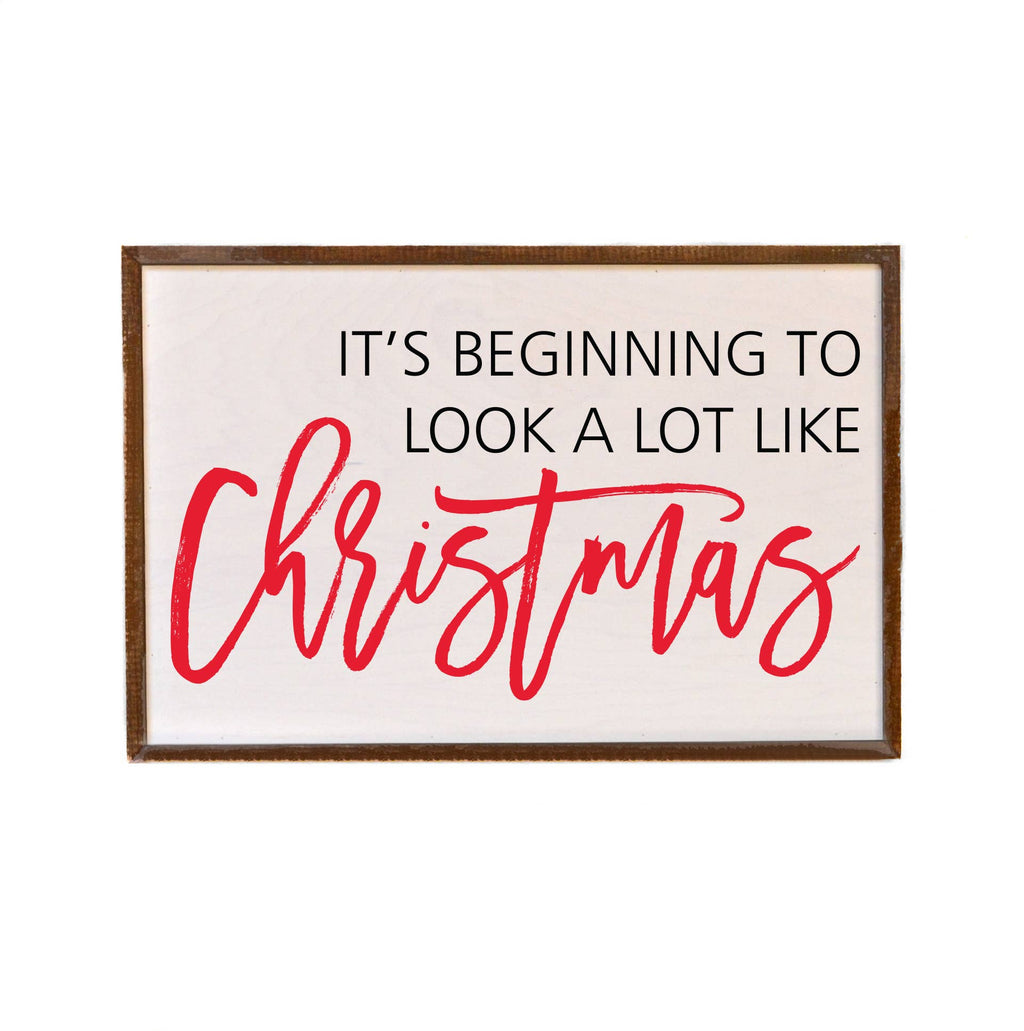 12x18 It's Beginning To Look A Lot Like Christmas - Box Sign