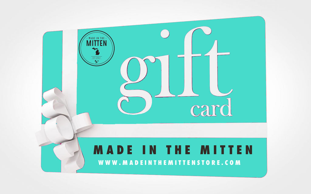 $25-$200 Made In The Mitten Gift Card - Great Lakes Gift Co.