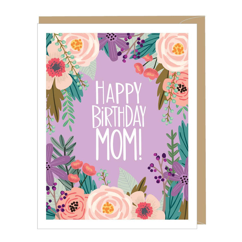 Floral Birthday Mom Beautiful Floral Greeting Card