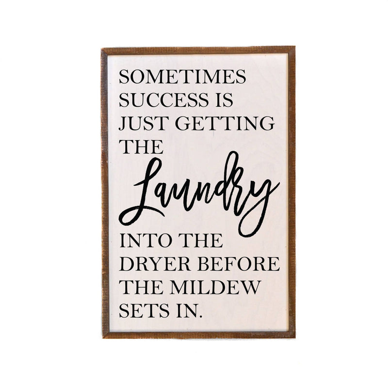 Laundry Success 12x18 Wood Sign