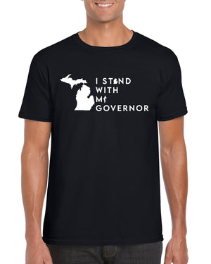 Unisex I Stand With My Michigan Governor T-Shirt - ASSTD COLORS