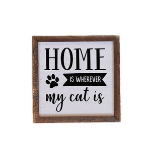 Home Is Where My Cat Is Wood Sign