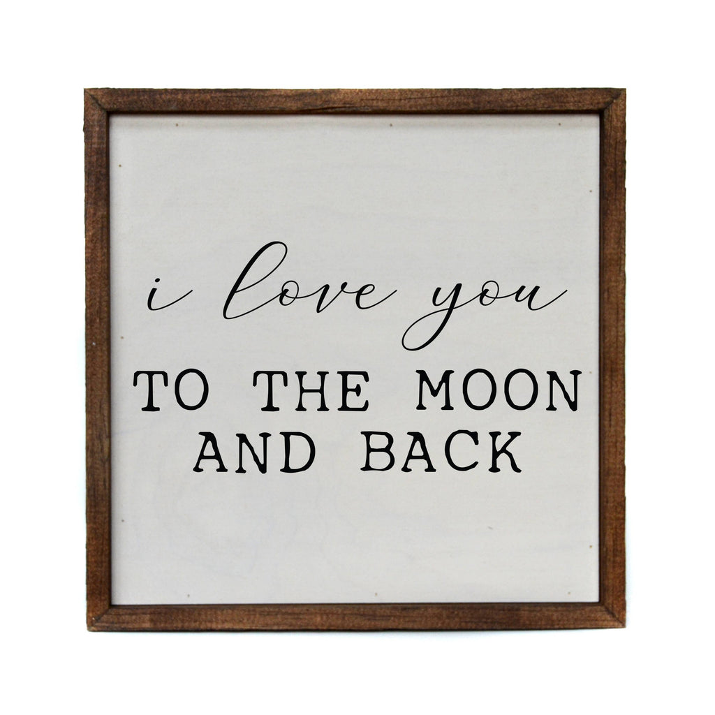 To The Moon and Back Wood Kids Nursery Home Sign