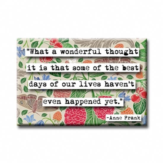 Anne Frank Best Days Quote Magnet