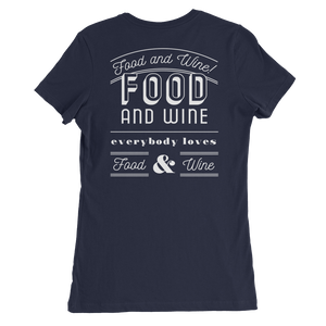 Food and Wine Women's Slim Fit T-Shirt